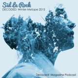 Sid Le Rock (Decoded Mixtape) Winter 2015
