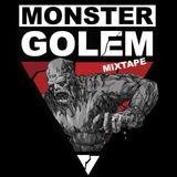 Monster Golem by Dj Rakid