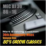 MEC 30th Anniversary Mix Vol 1 '80's Groove Classics'