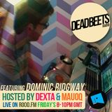 DeadBeets Radio 010 - 14/06/13 - Special Guest: Dominic Ridgway