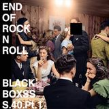 Radio1000BC presents Black Boxsss #40. The End Of Rock N Roll. Part One.