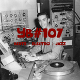 YB#107 | Leon Vynehall, L*o*J, Korey Wade, Joe Armon-Jones, Somé ft. Miqi O, Chris Orrick, Marlowe..