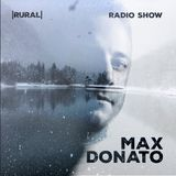 Max Donato - Rural Radio Show 004 (Own Tracks Dj Session)