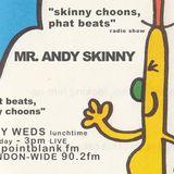 ANDY SKINNY 21/9/2016 'SKINNY CHOONS, PHAT BEATS' POINT BLANK FM RADIO LONDON UK