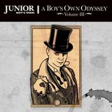 Terry Farley -  A Boy's Own Odyssey Volume III