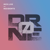 Drone - Monday 4th September - MCR Live Residents