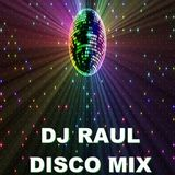 DJ Raul - Disco Mix (Section The 70's)