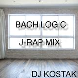 BACH LOGIC J-RAP MIX 1-1 / MIXED BY DJ KOSTAK 2014/12