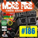 More Fire Radio Show #186 Week of Sept 3th 2018 with Crossfire from Unity Sound