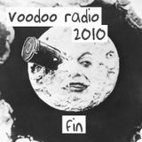 """VOODOO RADI0'10, fin :: aka """"It's the end of the year as we know it...and I feel ruff."""""""