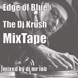 Edge of Blue - The Dj Krush Mixtape