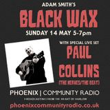 Adam Smith's Black Wax Show 16 - Paul Collins Live - 14th May 2017