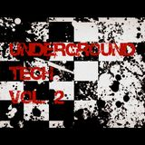 Underground Tech Vol. 2