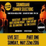 SUMMER SELECTIONS @ YAAM (May 2016) - LIVE SET Part 1