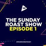 The Sunday Roast Show with Jay Greene | Episode 1