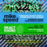 Mike Speed | React Radio Uk | 070619 | FNL | 8-10pm | Charity Event & House Party Re-Runs | Show 66