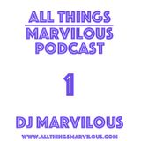 Dj Marvilous - All Things Marvilous #1