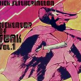 Dick Slitherington - Dicktator Of Funk Vol.1 (Mix Tape)
