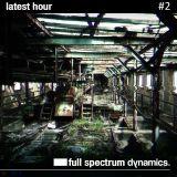 full spectrum dynamics. - latest hour