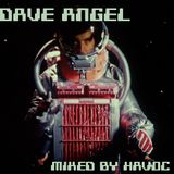 Havoc - Dave Angel appreciation mix