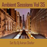 Ambient Sessions Vol 35