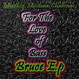 Monthly Mixdown Challenge February 2015 (For the Love of Bass)