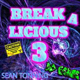 BREAKALICIOUS 3 With DJ Pease - RadioActive Fallout Bass Edition