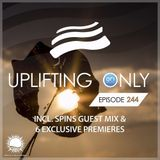 Ori Uplift - Uplifting Only 244 (incl. Spins Guestmix) (Oct 12, 2017)