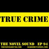 The Novel Sound ep 94 True Crime