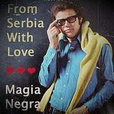 Magia Negra Special | Diggin' Belgrade