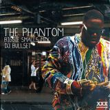 THE PHANTOM -BIGGIE SMALLS MIX- BULLSET