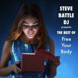 STEVE BATTLE DJ presents THE BEST OF Free Your Body