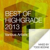 Best Of Highgrade 2013 (mixed by Todd Bodine)