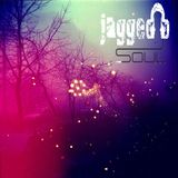 JAGGED SOUL - MUSIC IS LIFE - 5.12.13