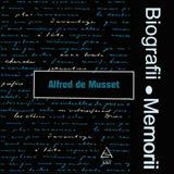 Biografii, Memorii: Alfred de Musset (1987)