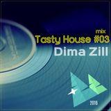 Dima Zill-Tasty House Mix #03