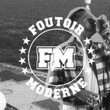 Foutoir Moderne #11 • Saison 2016>2017 (04/12/17)