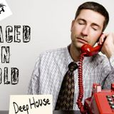 PUT ON HOLD DEEP HOUSE MIX