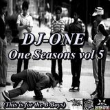 DJ-ONE-One seasons vol 5 (this is for the B Boys)