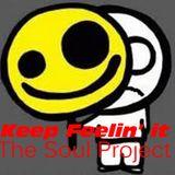 Keep Feelin' The Soul