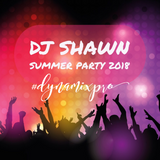 DJ Shawn - Dynamix Productions Summer Party 2018