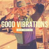 "Ryan Skyy's ""Good Vibrations"" Indian Summer 2016"