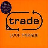 Trade Love Parade 2000 Alan Thompson Steve Thomas - Disc 1