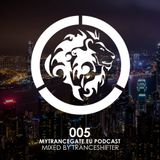 myTranceGate Podcast #005 (mixed by TranceShifter)