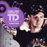 Tomas Drex PODCAST 061 - guestmix by Tomas Drex