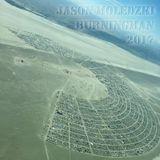 Jason Moledzki @ Burningman 2017 - Air Phoenix