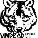 UNDEAD Promo Mix