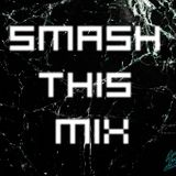 B.A.M. - Smash This Mix #08 (+ Tracklist )