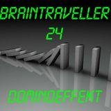 Braintraveller 24 Dominoeffekt
