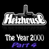 Heizhouse - The Year 2000 Part 4